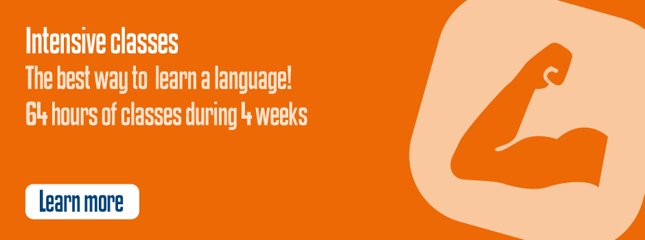 Intensive Language Classes : the best way to learn a language ! 64 hours of classes during 4 weeks